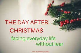 After Christmas Meme - the day after christmas facing everyday life without fear