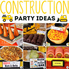 construction party ideas construction party ideas food decor and favors chickabug