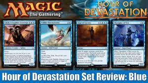 mtg hour of devastation full set review blue youtube