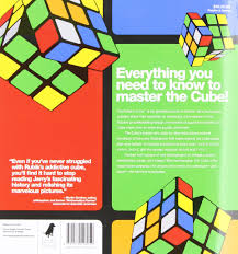the cube the ultimate guide to the world u0027s bestselling puzzle