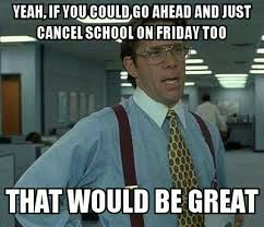 School Today Meme - meme i m getting greedy after missing school today too teenagers