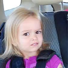 Meme Little Girl - confused little girl blank template imgflip