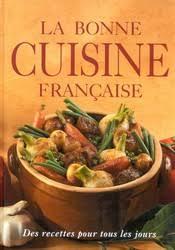 bonne cuisine collectif la bonne cuisine française cuisine du monde livres