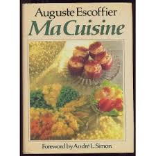 cuisine escoffier auguste escoffier legendary chef culinary ambassador and