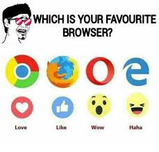 Meme Browser - which is your favourite browser love haha like wow love meme on me me