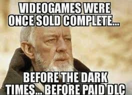 What Is Internet Meme - 25 hilarious memes about dlc in video games