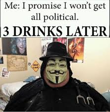 Get Memes - 15 proofs the i promise i wont get all political is the best