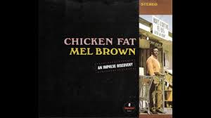 mel brown chicken 1967 2004 cd edition