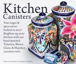mexican kitchen canisters talavera u0026 blown glass canisters