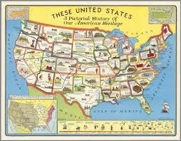 A United States Map by These United States A Pictorial History Of Our American Heritage