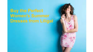 buy the perfect women u0027s summer dresses from liligal