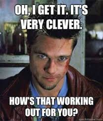 Tyler Durden Meme - the hr capitalist the art of breaking non solicitations to