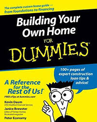 home design for dummies building your own home for dummies ebook kevin daum