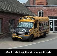 School Bus Meme - miss frizzle south side the magic school bus know your meme