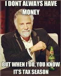Mo Money Meme - funny memes that will get you through tax season