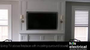 living tv above fireplace u0026 speakers in ceiling youtube