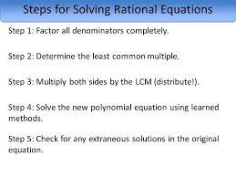 steps for solving rational equations step 1 factor all denominators completely