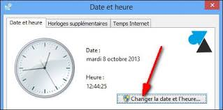 horloge bureau windows 8 modifier la date et l heure d un ordinateur windows windowsfacile fr