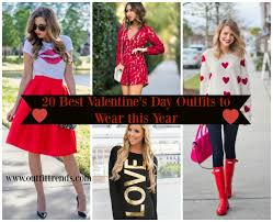 valentines day ideas 2017 top 20 amazing outfits ideas for valentine s day 2018