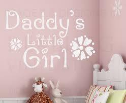 wall decal art sticker quote vinyl daddy u0027s little nursery