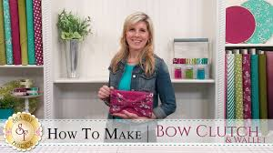 how to make a bow clutch u0026 wallet with jennifer bosworth of