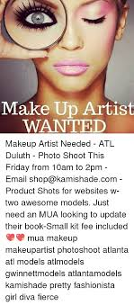 looking for makeup artist 25 best memes about make up artist make up artist memes