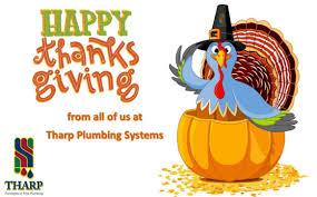 tharp plumbing systems happy thanksgiving