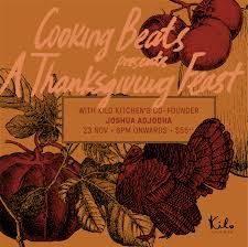 cooking beats a thanksgiving feast kilo