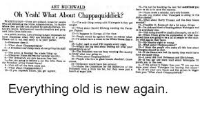 Do Chappaquiddick Buchwald 23 I M Not For Breaklng The But Sometimas You