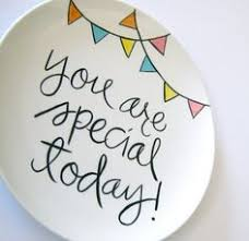 you are special today plate you are special smiles thoughts