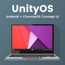 unityos android chromeos merger ui concept android