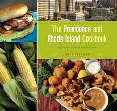 the providence and rhode island cookbook big recipes from the