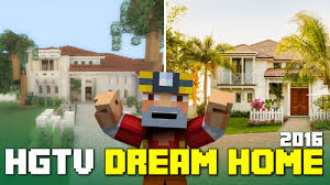 minecraft xbox one hgtv dream home 2016 tour youtube