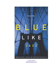 blue like jazz summary jesus the gospel