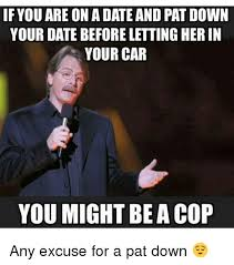 Meme Date - dating a cop meme we love dates
