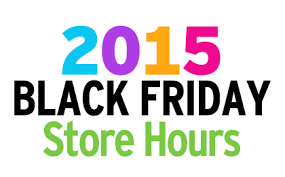 best black friday store deals list master list of thanksgiving u0026 black friday store hours 2015