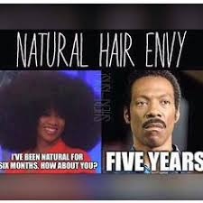 Natural Hair Meme - the process can be brutal but it s worth it â á éªé á á ê á sá