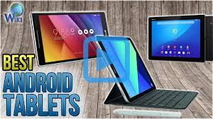 best android tablet top 10 android tablets of 2018 review