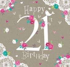 happy 21st birthday cards best 25 21 birthday quotes ideas on