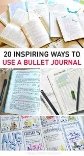 20 inspiring ways to use your bullet journal happy body formula