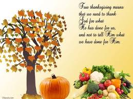 true thanksgiving means that we need to thank god for what he has