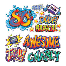 themed sayings 1980s party decoration totally 80s sayings hip hop graffiti