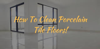 how to clean porcelain tile floors vacgeek com
