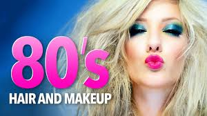 1980 u0027s hair u0026 makeup tutorial youtube