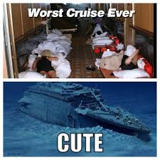 Cruise Ship Memes - page 7 carnival cruise ship nightmare