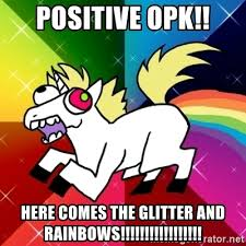 Unicorn Meme Generator - positive opk here comes the glitter and rainbows