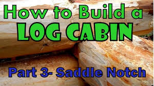 how to build a log cabin part 3 saddle notch youtube