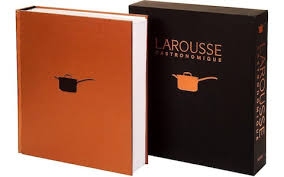 le petit larousse cuisine larousse gastronomique 25 greatest cookbooks of all food