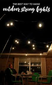 Hanging Patio Lights String Outdoor Lighting How To Hang Patio Lights The Easy Way