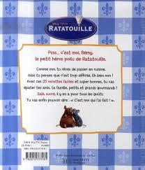 cuisiner la ratatouille livre ratatouille les recettes de rémy tout le monde peut